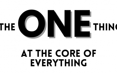 The ONE Thing at the Core of Everything